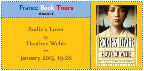 Rodin's Lover Virtual Blog Tour via France Book Tours