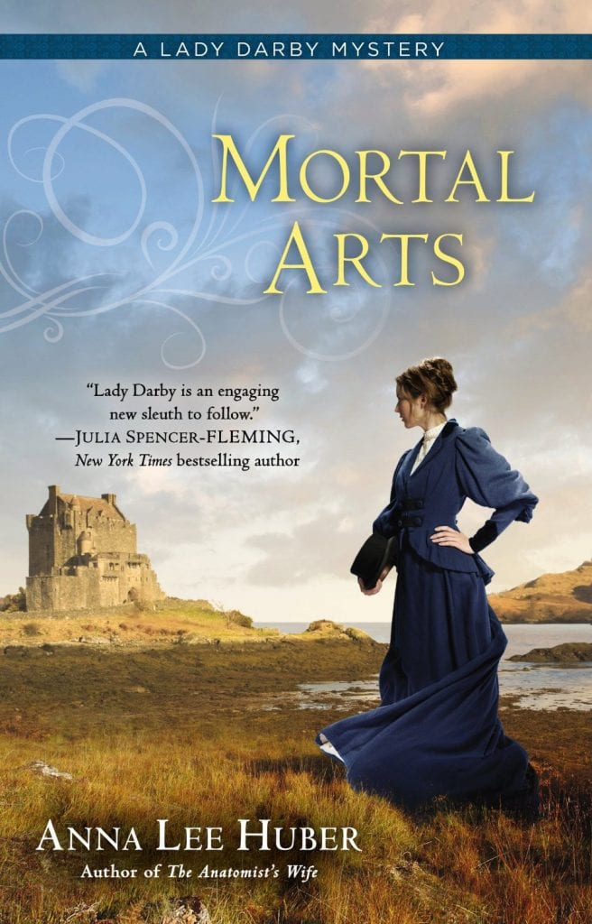 "Book Review | ""Mortal Arts"" (#LadyDarby, No.2) by Anna Lee Huber"