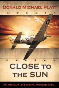 +Blog Book Tour+ Close to the Sun by Donald Michael Platt