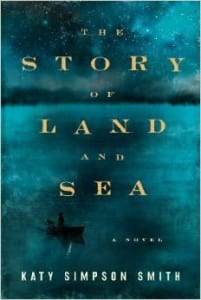+Blog Book Tour+ The Story of Land and Sea by Katy Simpson Smith