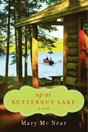 +Book Review+ Up at Butternut Lake by Mary McNear #Contemporary story grounded in #realistic fiction.
