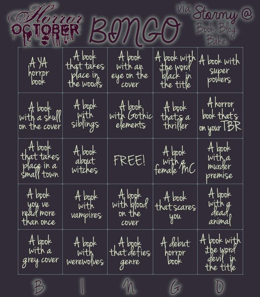 Horror October Bingo Card created by Stormy @ Book.Blog.Bake found via Oh! the Books via #OTBHorrorOctober