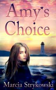 "Blog Book Tour | ""Amy's Choice"" {sequel to ""Call Me Amy""} by Marcia Strykowski – a #YA sequel to a heart-warming #middlegrade novel!"
