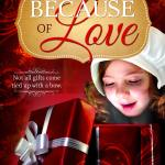 Because of Love by Shauna V. Brown