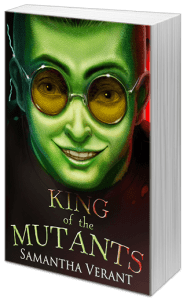 "Book Review | ""King of the Mutants"" by Samantha Verant a #MGLit debut novel by a writer I discovered through her #memoir!"