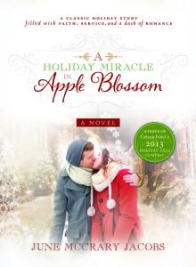 "Blog Book Tour | ""A Holiday Miracle in Apple Blossom"" a Christmas novella by June McCrary Jacobs an uplifting #INSPY story for the holiday season"