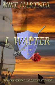 "Book Review | ""I, Walter"" by Mike Hartner The first book in a #YALit series for #HistFic"