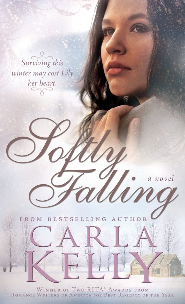 Softly Falling by Carla Kelly