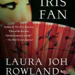 The Iris Fan by Laura Joh Rowland