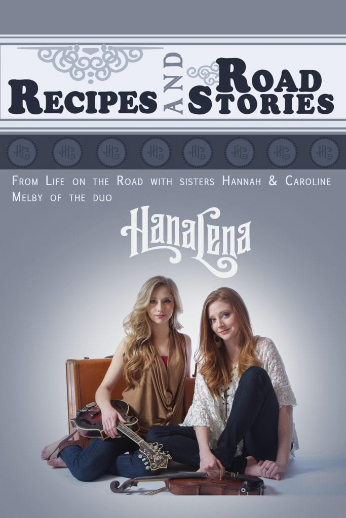 "Book Review | ""Recipes and Road Stories: Life on the road with sisters Hannah & Caroline Melby"" (of the duo) #HanaLena"