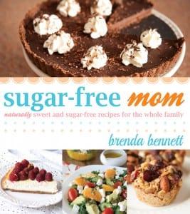 Sugar-Free Mom by Brenda Bennett