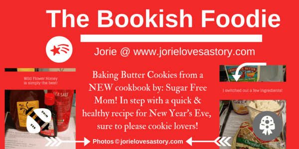 The Bookish Foodie Part 1 Collage by Jorie in Canva (New Year's Eve)