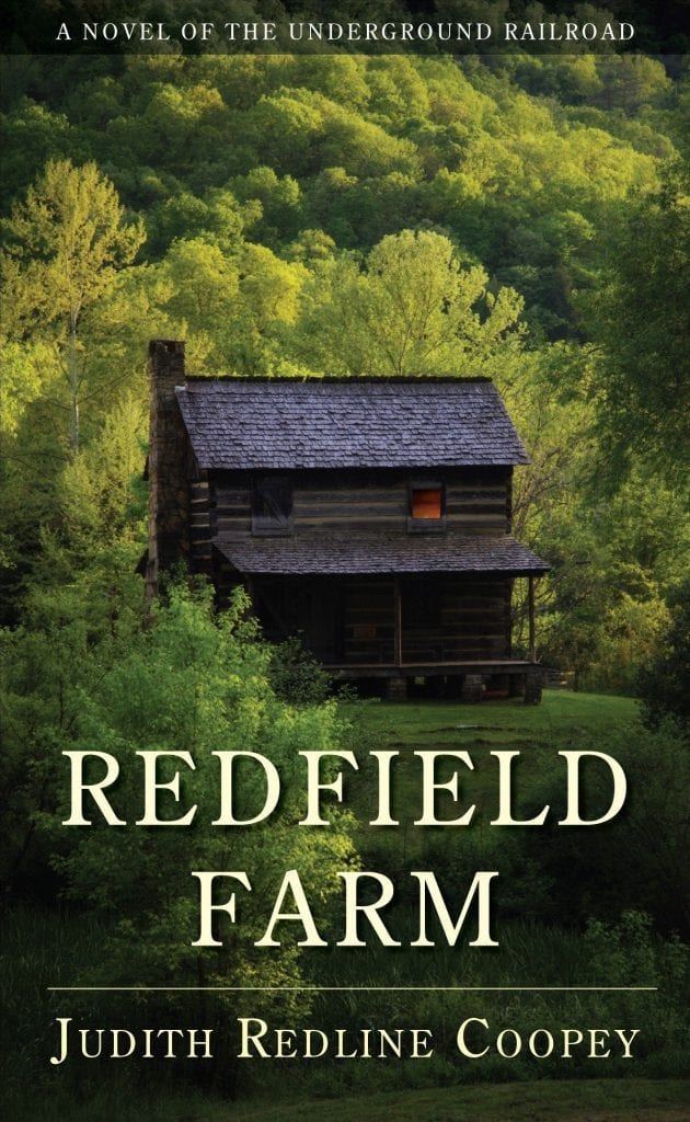 "Blog Book Tour | ""Redfield Farm"" (a novel of the Underground Railroad) by Judith Redline Coopey Historical Fiction based on ancestral past of the author!"