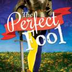 The Perfect Fool by Bethany Zohner Herbert