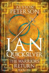 "Blog Book Tour | ""Ian Quicksilver: The Warrior's Return"" (Book No.1 of the Ian Quicksilver series!) by Alyson Peterson! #FosterKids in #YALit starring in an adventure seeking honour & redemption!"