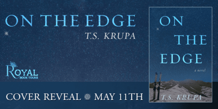 Cover Reveal for On the Edge by TS Krupa by Royal Social Media