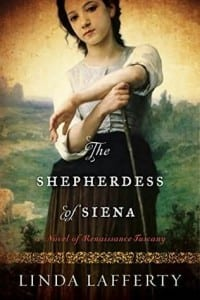 The Shepherdess of Siena by Linda Lafferty