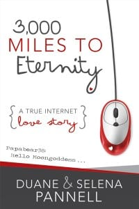 3000 Miles to Eternity by Duane & Selena Pannell
