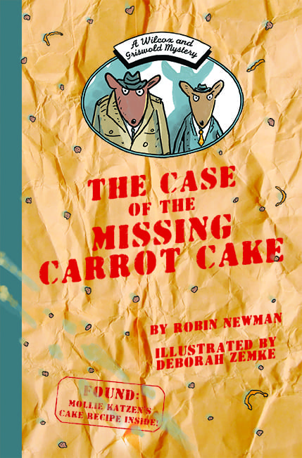 "Book Review | Children's Lit arrives on #JLASblog: ""The Case of the Missing Carrot Cake: A Wilcox and Griswold Mystery"" by Robin Newman with illustrations by Deborah Zemke An early reader gem to engage your child into the joy of sleuthing!"
