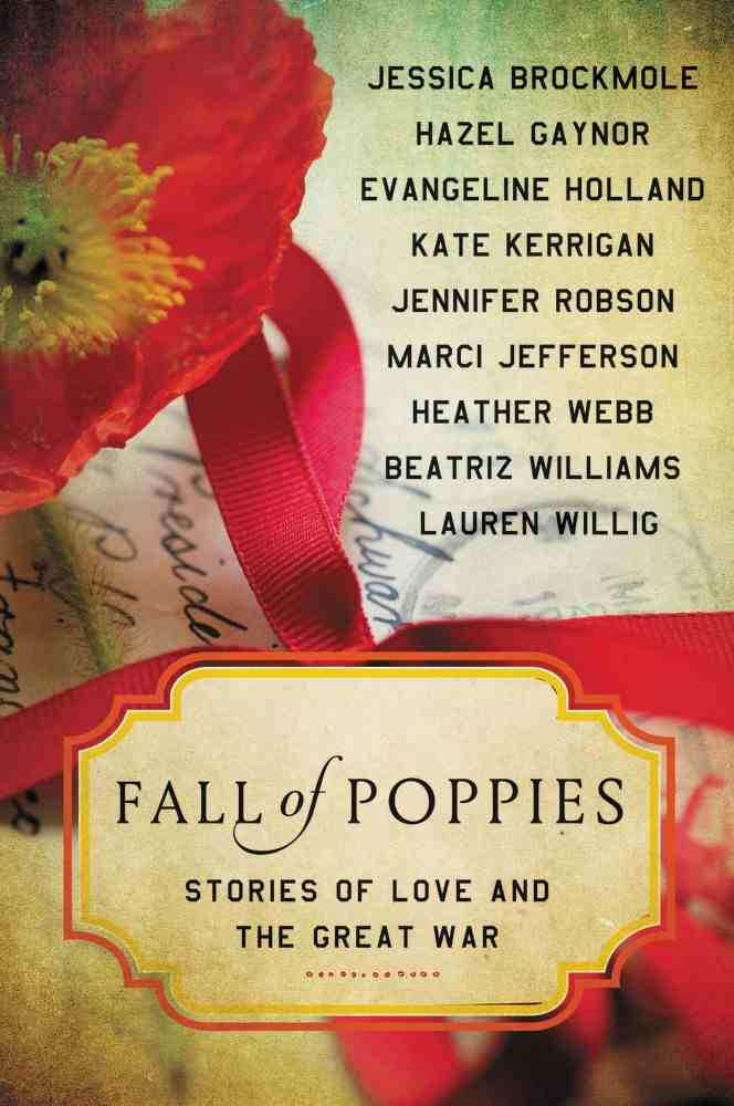 Fall of Poppies: Stories of Love and the Great War anthology of stories by HarperCollins Publishers.
