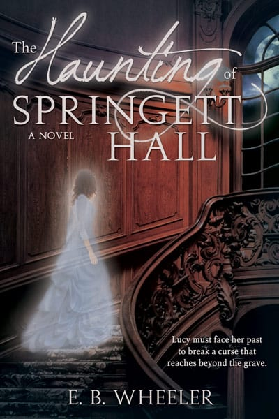 "Blog Book Tour | ""The Haunting of Springett Hall"" by E.B. Wheeler For readers who love a dash of #CosyHorror to the undercurrent of their paranormal readings!"