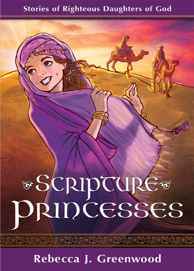 "Blog Book Tour | ""Scripture Princesses"" an #illustrated #chapterbook by Rebecca J. Greenwood"