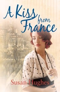 A Kiss from France by Susan Hughes