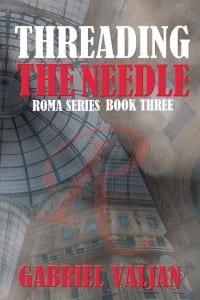 Threading the Needle by Gabriel Valjan