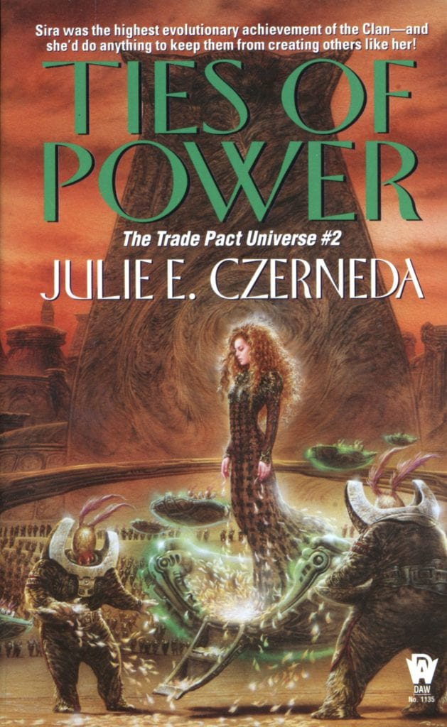 "Book Review | #whoaretheclan | ""Ties of Power"" (Book No.2 of the Trade Pact Universe) by Julie E. Czerneda #FuellYourSciFi with Jorie!"