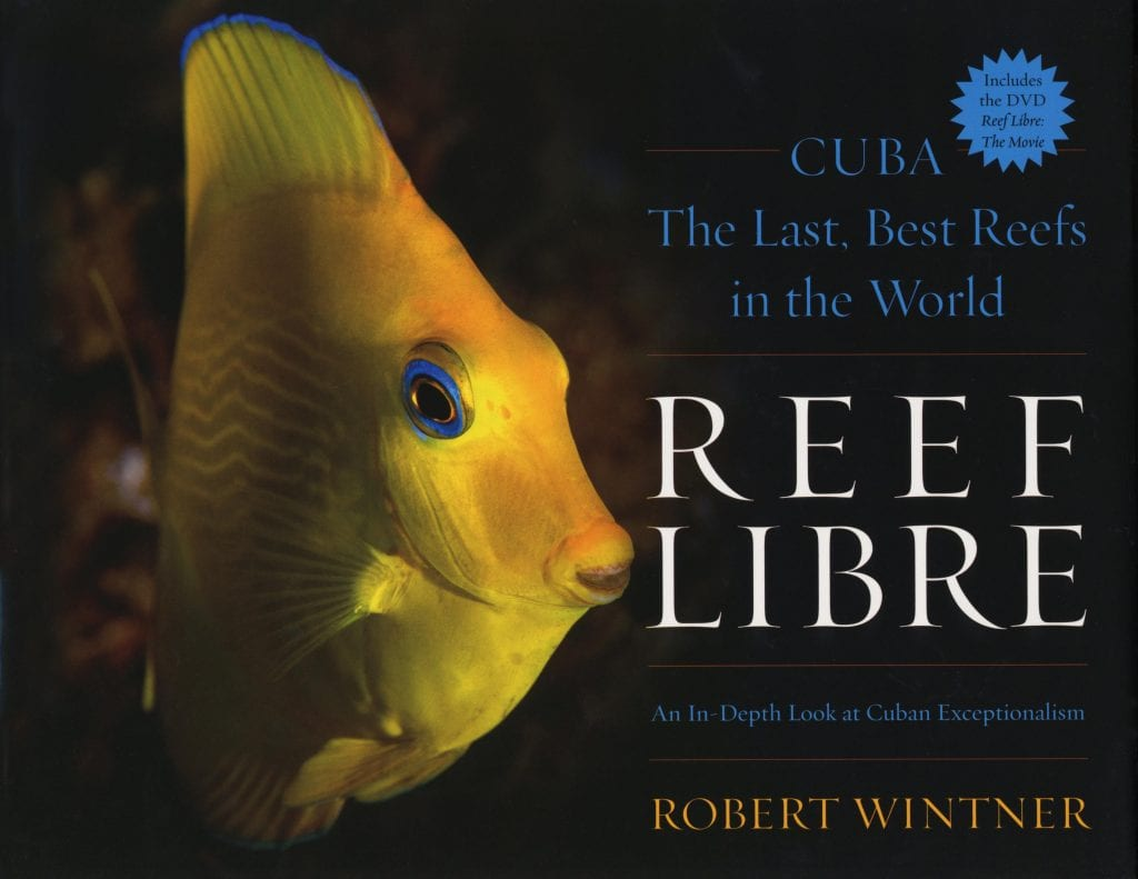 "Blog Book Tour | ""Reef Libre: An In-Depth Look at Cuban Exceptionalism"" by Robert Wintner"