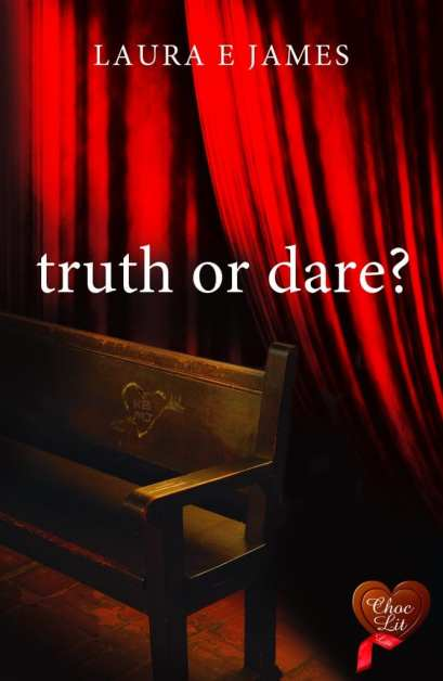 Truth or Dare by Laura E. James