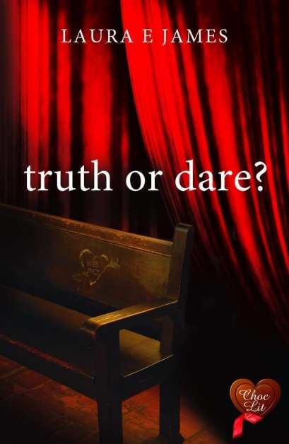 Truth or Dare by Laura E. James