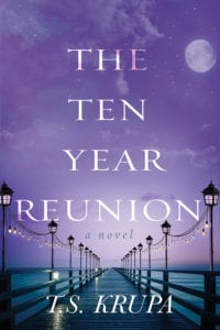 The Ten Year Reunion by T.S. Krupa