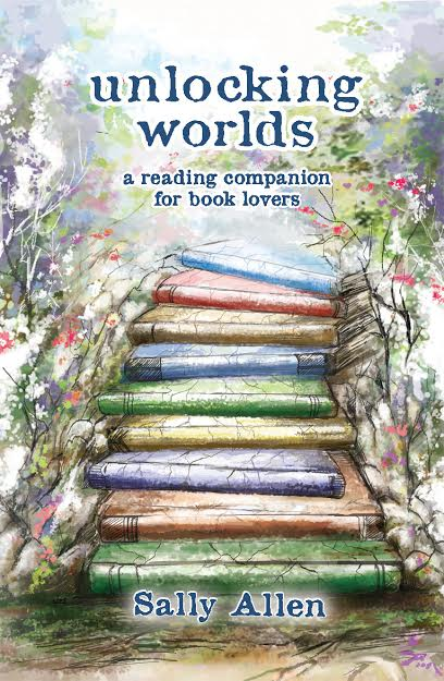 "Blog Book Tour | ""Unlocking Worlds: a reading companion for book lovers"" by Sally Allen"