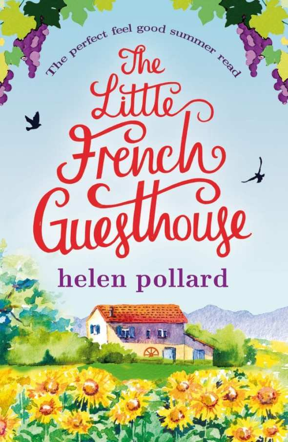 The Little French Guesthouse by Helen Pollard