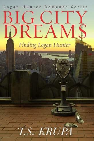 Big City Dreams: Finding Logan Hunter novella by T.S. Krupa