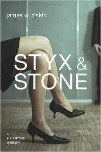 "Book Review | ""Styx & Stone"" (An #EllieStone #Mystery, No. 1) by James W. Ziskin"