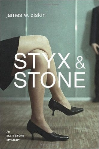 Styx & Stone by James W. Ziskin