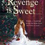 Revenge is Sweet by Berni Stevens