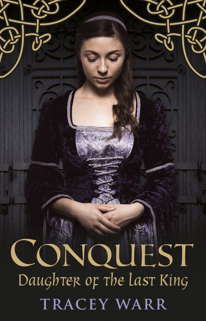 Cover Reveal | A *new!* #HistFic trilogy by Tracey Warr kicks off this October! The #Conquest Trilogy is set in the Medieval Ages in the Anglo-Norman kingdom!