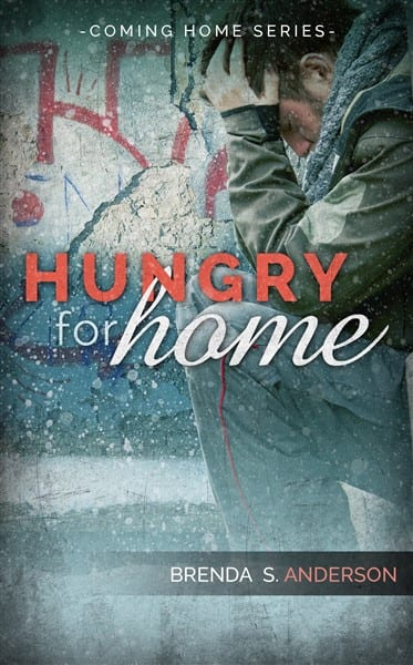 Hungry for Home by Brenda S. Anderson