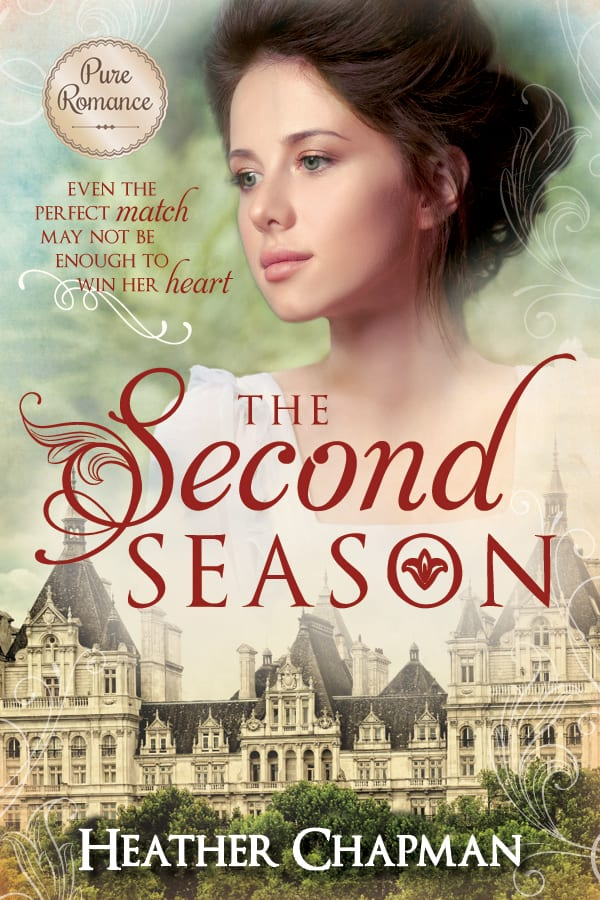 "Blog Book Tour | ""The Second Season"" by Heather Chapman my 2nd Pure Romance novel by Cedar Fort, this time a tender Regency with a lovely heroine!"