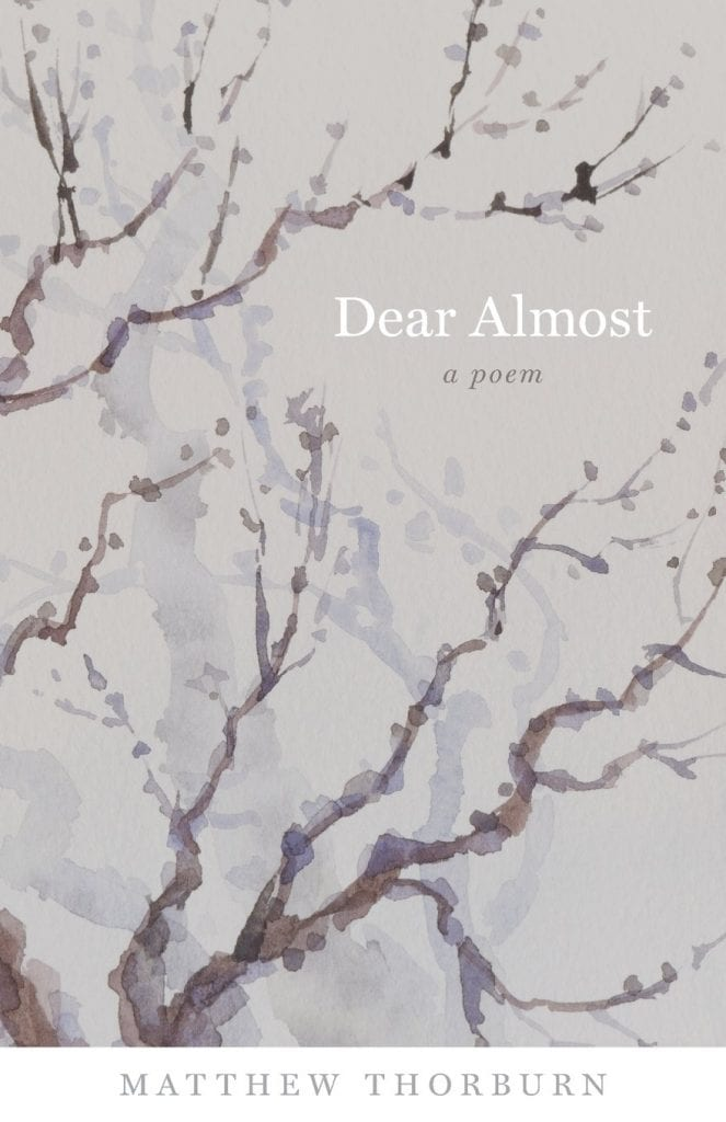 "Blog Book Tour | ""Dear Almost"" by Matthew Thorburn #poetry collection"