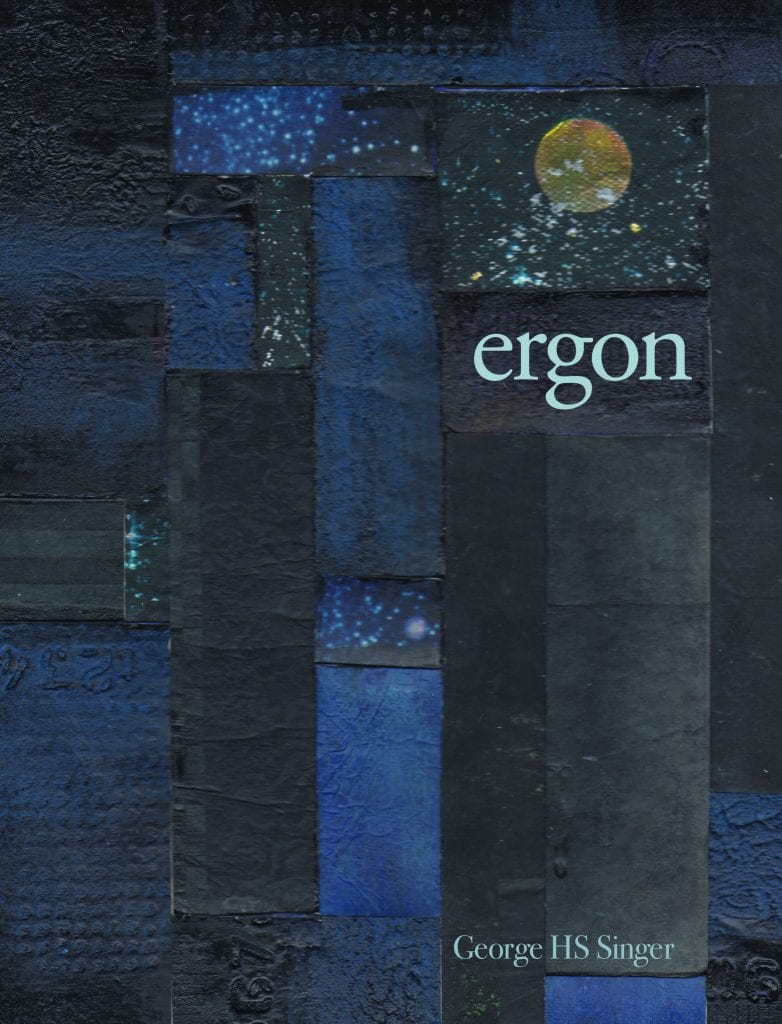 ergon by George HS Singer