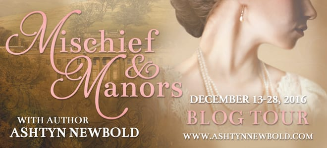 Mischief and Manors blog tour via Cedar Fort Publishing & Media