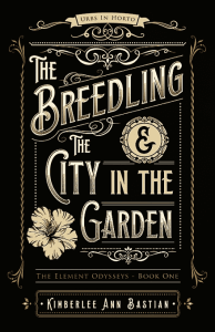 The Breedling and The City in the Garden by