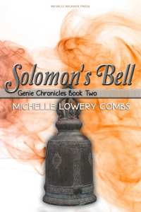 Solomon's Bell by Michelle Lowery Combs