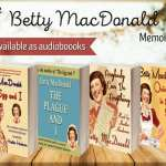 Betty MacDonald series collage provided by Audiobookworm Promotions