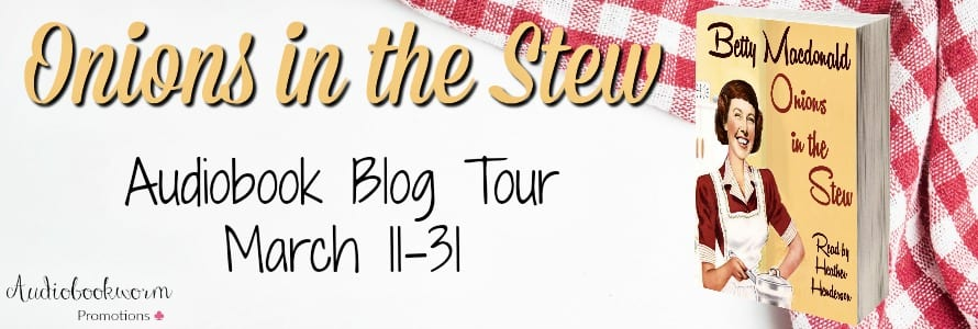 Onions in the Stew blog tour hosted by Audiobookworm Promotions