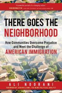 There Goes the Neighborhood by Ali Noorani
